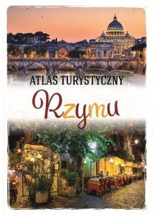 Atlas turystyczny Rzymu Kłossowska Anna