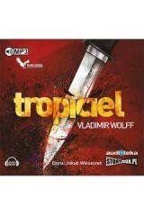 Tropiciel audiobook Wolff Vladimir
