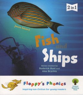Oxford Floppy's Phonics - Fish and Ships