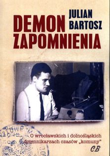 Demon zapomnienia Bartosz Julian