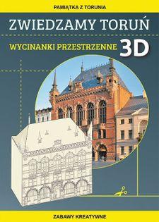 Zwiedzamy Toruń Wycinanki przestrzenne 3D Guzowska Beata