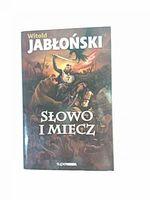 SŁOWO I MIECZ - Jabłoński