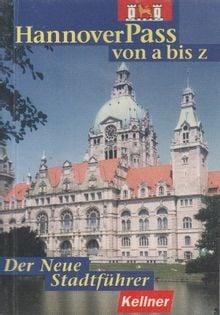 HannoverPass von a bis z Klaus Kellner