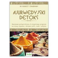 Ajurwedyjski detoks. Kulreet Chaudhary