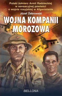 Wojna kompanii Morozowa Żebrowski Józef