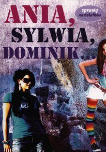 Ania, Sylwia, Dominik… Jacewicz Martyna