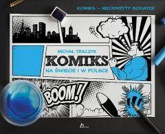 Komiks na świecie i w Polsce praca zbiorowa