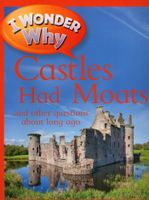 I Wonder Why - Castles Had Moats