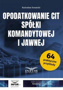 Opodatkowanie CIT spółki komandytowej i jawnej Kowalski Radosław