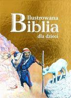 Ilustrowana biblia dla dzieci złota okładka śpaweł