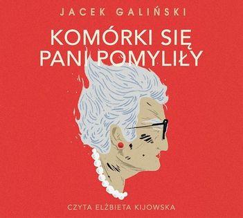 Komórki się pani pomyliły Galiński Jacek