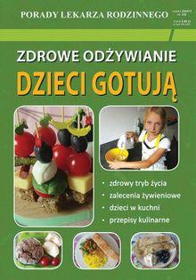 Zdrowe odżywianie Dzieci gotują Basse Monika