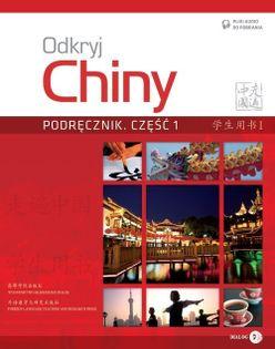 Odkryj Chiny Podręcznik Część 1 Anqi Ding, Xin Chen, Lili Jin