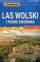 Mapa tur. - Las Wolski i Pasmo Sikornika 1:10 000 praca zbiorowa