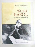 WUJEK KAROL - KAPŁAŃSKIE LATA PAPIEŻA -Zuchniewicz