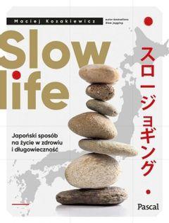 Slow life Kozakiewicz Maciej