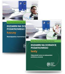 Egzamin na doradcę podatkowego Testy + Egzamin na doradcę podatkowego Kazusy Chanowska-Dymlang Beata, Dymlang Paweł