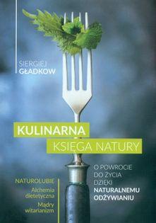 Kulinarna księga natury Gładkow Siergiej