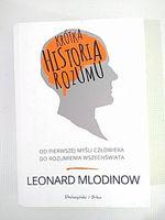 KRÓTKA HISTORIA ROZUMU - Mlodinow