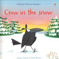 Usborne Phonics Readers - Crow in the Snow
