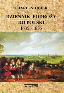 Dziennik podróży do Polski 1635-1636 Ogier Charles