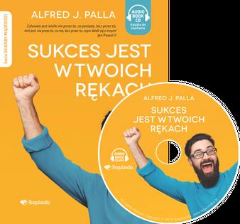 Sukces jest w twoich rękach - Alfred J. Palla - Audiobook CD/MP3
