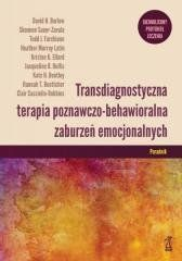 Transdiagnostyczna terapia poznawczo... Poradnik praca zbiorowa