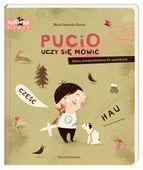 Książka dla dzieci Pucio uczy się mówić. Zabawy dźwiękonaśladowcze dla najmłodszych