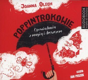 Poppintrokowie Opowiadania z magią i dreszczykiem Olech Joanna