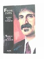 TAKIEGO MNIE NIE ZNACIE - Zappa