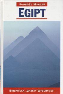 Podróże marzeń Egipt Praca zbiorowa