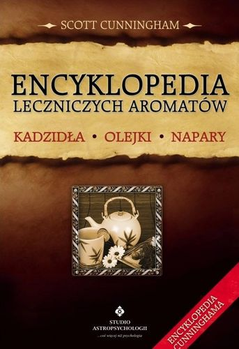 ENCYKLOPEDIA LECZNICZYCH AROMATÓW - CUNNCINGHAM na Arena.pl