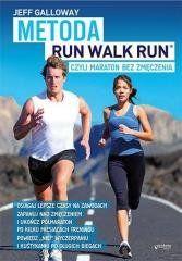 Metoda Run Walk Run, czyli maraton bez zmęczenia Jeff Galloway
