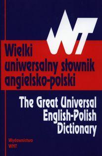 Wielki uniwersalny słownik angielsko-polski Wyżyński Tomasz