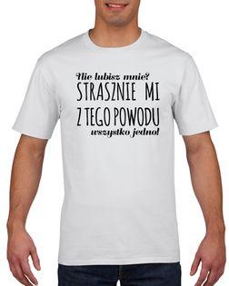 Koszulka męska NIE LUBISZ MNIE STRASZNIE MI XL