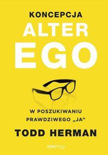 Koncepcja Alter Ego Todd Herman