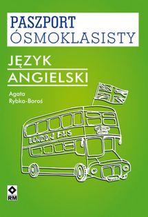 Paszport ósmoklasisty Język angielski Rybka-Boroś Agata
