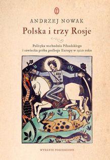Polska i trzy Rosje Nowak Andrzej