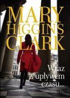 Wraz z upływem czasu Mary Higgins Clark