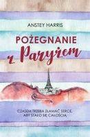 Pożegnanie z Paryżem Anstey Harris, Agata Ostrowska