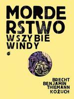 Morderstwo w szybie windy Brecht B., Kożuch T.