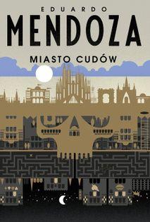 Miasto cudów Mendoza Eduardo