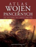 Atlas wojen pancernych od 1916 do chwili obecnej Stephen Hart