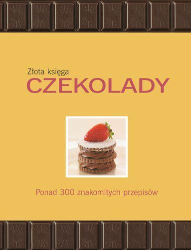 Złota Księga Czekolady - Carla Bardi, Claire Pietersen na Arena.pl