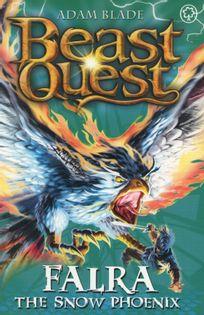 Beast Quest - Falra. The Snow Phoenix