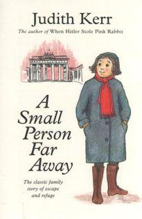 Judith Kerr - A Small Person Far Away