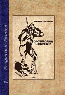 Opowiadania harcerskie Kąkolewski Zdzisław