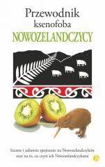 Przewodnik ksenofoba. Nowozelandczycy Cole Catley Christine, Nicholson Simon, Petersen