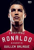Cristiano Ronaldo Biografia Balagué Guillem
