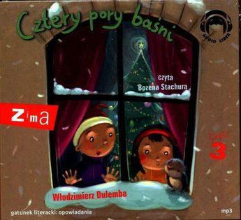 Cztery pory baśni Zima Część 3 Dulemba Włodzimierz